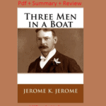 Download Three Men in a Boat Pdf free + Read Summary & Review