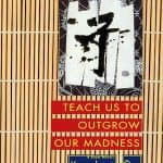 Teach Us to Outgrow Our Madness Pdf Free Download