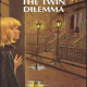 The Twin Dilemma PDF