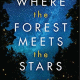 Where the Forest Meets the Stars PDF