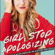 Girl, Stop Apologizing PDF