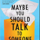 may be you should talk to someone pdf